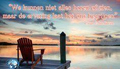 Ons leven is een lange reis, ben bereid ervoor te gaan of ons terug te trekken in elke situatie