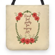 Don't Feel Guilty For Saying. Stand Up For Yourself, Cute Tote Bags, Women Empowerment, Feminism, Printed Shirts, Hand Sewing, Cool Outfits, Shirt Designs, Feelings
