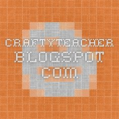 craftyteacher.blogspot.com