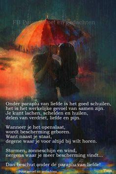 'Onder paraplu van liefde is het goed schuilen......'
