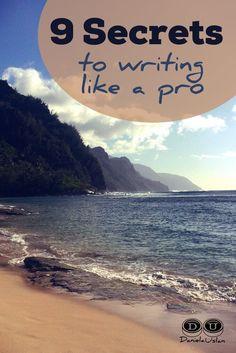 9 Secrets to Writing Like a Pro