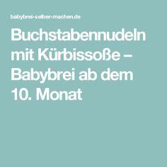 Buchstabennudeln mit Kürbissoße – Babybrei ab dem 10. Monat