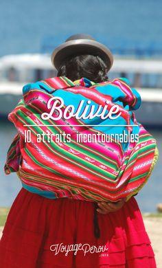 Que voir en Bolivie? Voici notre top 10 des attraits à ne pas manquer dans ce magnifique pays qui fait rêver les voyageurs!