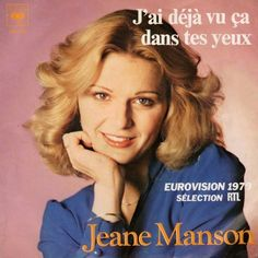 """J'ai Déjà Vu Ça Dans Tes Yeux"" performed by Jeane Manson. Luxembourg @ Eurovision 1979."