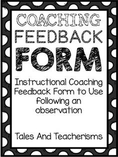 Instructional Coaching Feedback Form - To Use After A Classroom Visit School Leadership, Leadership Coaching, Life Coaching Tools, Teacher Observation, Faculty Meetings, Professional Learning Communities, Math Coach, Instructional Coaching, A Classroom