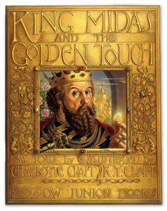 King Midas and the Golden Touch by Kinuko Y. Craft, via Behance King Midas, Fantasy Authors, Children's Book Illustration, Book Illustrations, Fairytale Art, American Artists, Cover Art, Illustrators, Fairy Tales