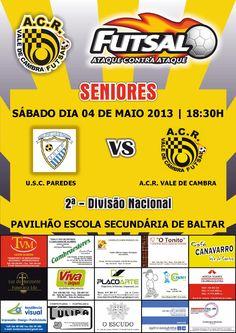 ACR: Futsal (seniores M) USC Paredes vs ACR Vale de Cambra > 4 Maio 2013 - 18h30 @ Baltar, Paredes