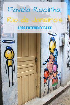 Favela Rocinha, Rio's less friendly face   My dear lola