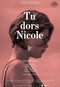 Tu dors Nicole (You're Sleeping Nicole) - Quebec film