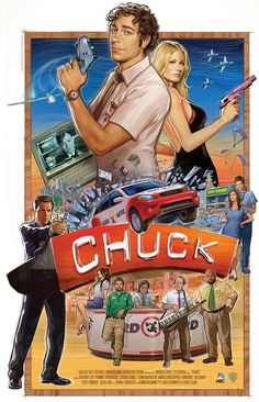 Can't have my board named after this show and not have an awesome poster from it! -- Chuck - One of my favorite shows.