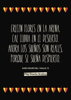 #Frases #Canciones Ojos color sol Calle 13 Pdg Diseño Gráfico Song Quotes, Music Quotes, Music Lyrics, Funny Quotes, Melancholy Quotes, Rock Songs, Still Love You, Greatest Songs, More Than Words