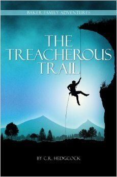 The Treacherous Trail--This book was amazing like all the others. This series by C.R. Hedgcock is excellent!