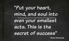 Between Sisters Between Friends: Secret of Success #quote #quotes #words #wordsofwisdom #wisdom