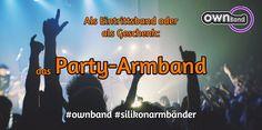 Für jede Party das perfekte Accessoire. z.B. mit ownband nachtsleuchtend! einfach ein Hammer Effekt! Hier für dich und deine Freunde bestellen: https://www.ownband.de/jetzt-bestellen/#!/ab-1-Stück-geprägt-Lieferzeit-ca-3-4Wo/c/5500068/offset=0&sort=normal #armbandpower #ownband
