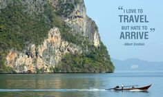 A good traveller has no fixed plans             And is not intent on arriving                                    -Lao Tzu .