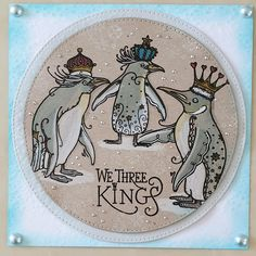 We Three Kings, King Penguin, Lavinia Stamps, Design Cards, Girly Girls, Ink Stamps, Animal Cards, Handmade Christmas, Type 3