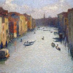 """""""Grand Canal, Venice"""" by Henri Martin Toulouse, French Impressionist Painters, Grand Canal Venice, Oil Painting Gallery, Oil Paintings, Venice Painting, Cityscape Art, Post Impressionism, Edouard Manet"""