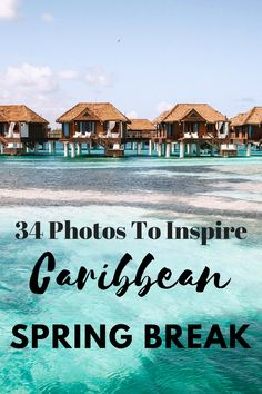 34 photos to inspire your Caribbean spring break - from Jamaica to St kitts, st lucia, Martinique, Aruba, Bonaire, and Curacao!