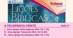 Comentário sobre a lição 11: A Tolerância Cristã, elaborado pelo Pr. Josaphat Batista.