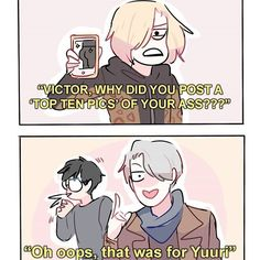 Headcanon: victor tried to send a 'top ten pics' of his ass to yuuri but ended up sending it to everyone lmao #yurionice #victuuri #yuurikatsuki #victornikiforov #randomsplashes #yuriplisetsky