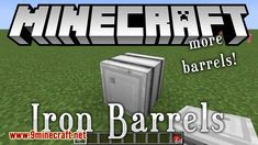 Iron Barrels Mod 1.15.1/1.14.4 Download   Miinecraft.org Minecraft Mods, Barrels, Outdoor Furniture, Outdoor Decor, Iron, Irons, Barrel, Backyard Furniture, Garden Furniture