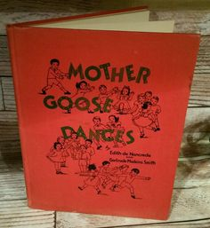 Vintage Mother Goose Dances Childern's Book 1940 de Nancrede Smith Hard to find