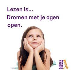 Lezen is dromen met je ogen open... // Reading is dreaming with your eyes open...