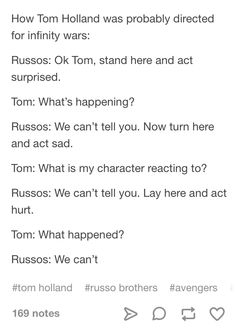 Apparently Tom Holland is so bad at keeping secrets that he wasn't even allowed to read the script! XD