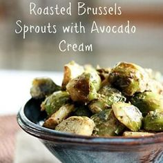 Roasted Brussels with Avocado Cream. Super tasty and creamy delicious. My new favorite. Recipe On the blog @healthyaperture #inspiredvegetarian #cleaneats #food #fiber #glutenfree #healthyrecipe #instayum #plantpowered #sidedish #vegetable #winter