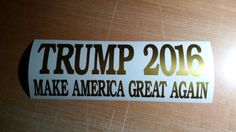 Donald Trump for President 2016 - Republican - Bumper Sticker Vinyl Decal #7yearoracalvinyl