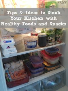 Tips and Ideas to Stock Your Kitchen with Healthy Foods and Snacks. This post has a HUGE list of foods/ingredients/spices to keep in the pantry for quick healthy meals. There is also links to lots of make ahead recipes.
