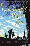 Goodnight Mister Tom / Michelle Magorian