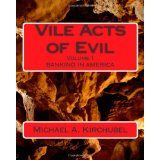 Vile Acts of Evil: Volume 1 1st Bank, Economics, Acting, Software, Washington, Politics, Lounge, Hoodie, America