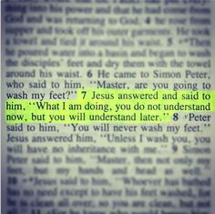 """What I am doing, you do not understand now, but you will understand later."" John 13:7"