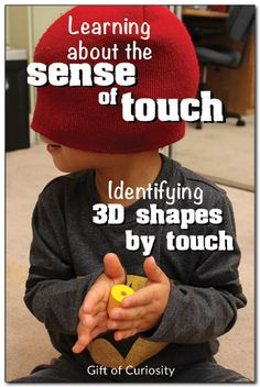 Could also be used as a fun activity for language learners (English, Spanish, etc.) Sense of touch activity for kids: Have kids identify shapes while keeping their eyes closed. Numeracy Activities, Senses Activities, Science Activities For Kids, Kindergarten Science, Montessori Activities, Classroom Activities, Teaching Math, Preschool Activities, Toddler Preschool