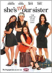 Amazon.com: She's Not Our Sister: Kellita Smith, Christian Keyes, Drew Sidora, Jazsmin Lewis, Azur-De Johnson, Tony Grant, Clifton Powell, Sha McKinney, Vernon Snoop Robinson: Movies & TV