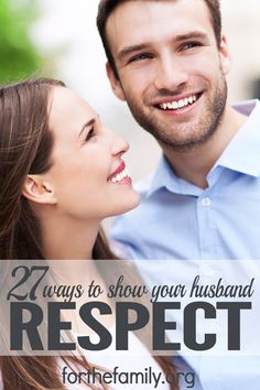 Marriage is hard work. When our expectations go unmet, we tend to see the faults of our husband, instead of his strengths. However, consider this: The harder you work to show your husband respect, the closer you will become. Here are 27 ways you can show your husband respect.