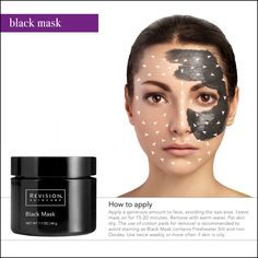 This intensive mask with a moist after-feel deep cleans the skin, ridding it of impurities and excess sebum. Revision Skincare's Black Mask contains the highest quality earth clays to unclog pores and absorb excess oil.