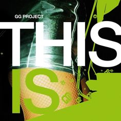 Gg Project - This is