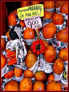 Papayas! La Pura Miel! Cordoba, Veracruz, Mexico ~ Papayas, pure honey!