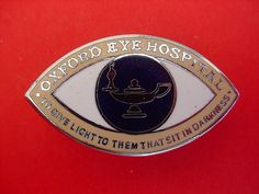 Oxford Eye Hospital Nurses Badge. Many eye hospitals had an eye shaped motif included in the design of their badges