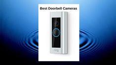 4 Best Doorbell Cameras to Buy in Smart Wireless Doorbell Home Security Companies, Cable Companies, Wireless Home Security Systems, Security Alarm, Telephone Call, Ring Video Doorbell, Alarm System, Light Sensor, Cameras