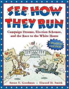 See How They Run: Campaign Dreams, Election Schemes, and the Race to the House
