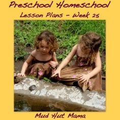 Preschool Homeschool, Week 25, Age 3 - Mud Hut Mama