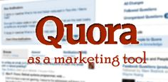 how to use quora as a marketing tool.
