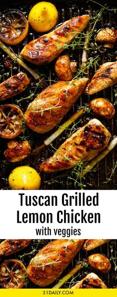Healthy Tuscan Grilled Lemon Chicken with Vegetables | 31Daily.com #chicken #healthy #easyrecipes Grilling Recipes, Cooking Recipes, Grilled Chicken, Tasty Dishes, Indoor Grill, Winner Winner Chicken Dinner, Mushroom Chicken, Healthy Chicken Recipes, Healthy Food