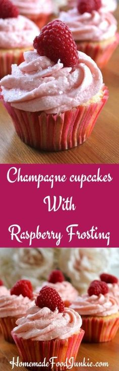 Champagne cupcakes With Raspberry Frosting by homemadefoodjunkie.com