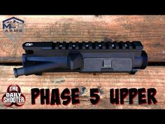Phase 5 AR15 Upper Receiver Review Video!
