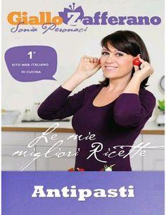 Giallo zafferano, Le mie migliori ricette - 1 antipasti - Sonia Peronaci
