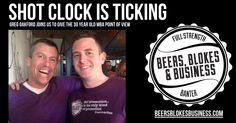 Shot clock is ticking with Greg Oakford 30 Years Old, Point Of View, Ticks, Insight, Shots, Clock, Beer, Business, Watch